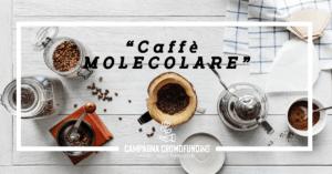 il crowdfunding del caffè molecolare